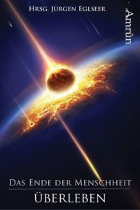Das Ende der Menscheit - Überleben