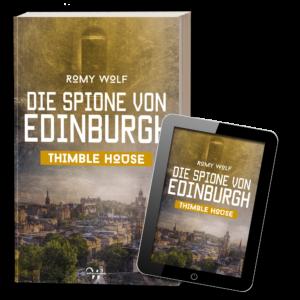 Die Spione von Edinburgh - Thimble House